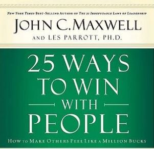 Cover of 25 ways to win with people: how to make feel like a million bucks