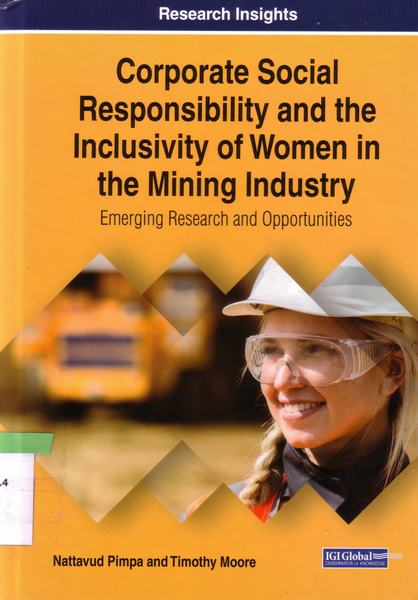 Cover of Corporate social responsibility and the inclusivity of women in the mining industry: Emergign research and opportunities
