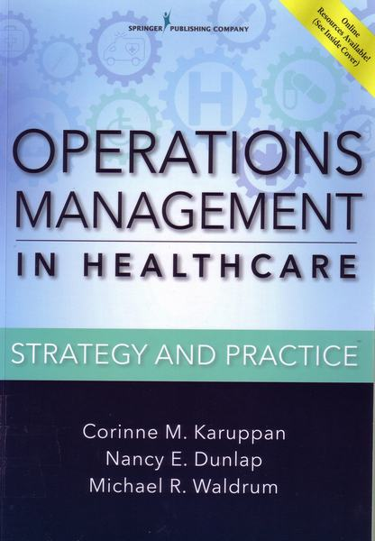 Cover of Operations management in healthcare : strategy and practice