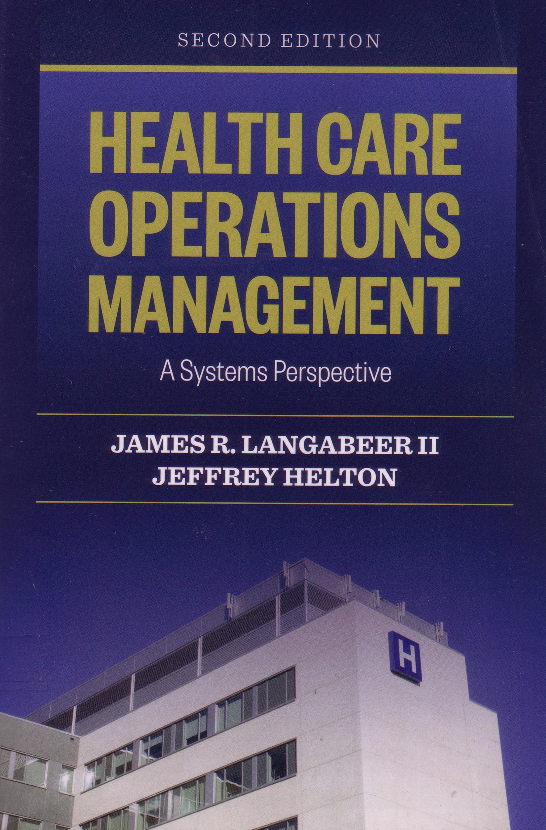 Cover of Health Care Operations Management