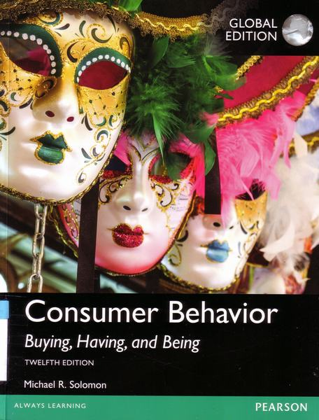 Consumer behavior : buying, having, and being