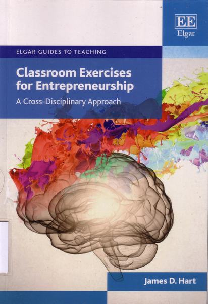 Cover of Classroom exercises for entrepreneurship : a cross-disciplinary approach