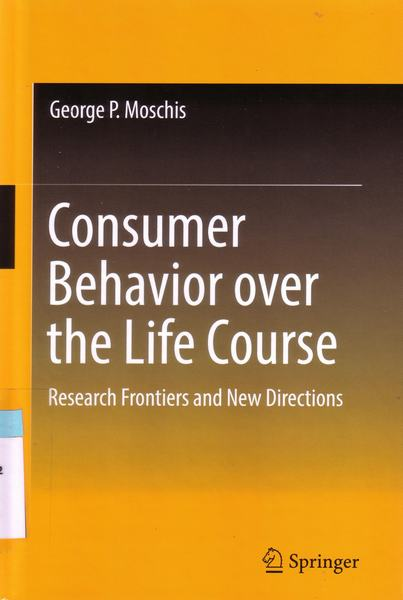Cover of Consumer behavior over the life course : research frontiers and new directions
