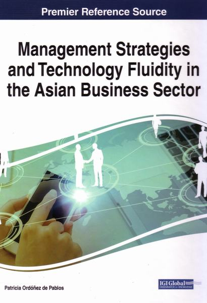 Cover of Management Strategies and Technology Fluidity in the Asian Business Sector